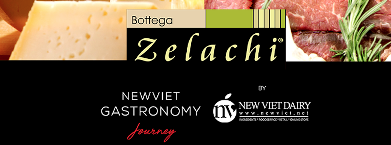 BOTTEGA ZELACHI – The brand will join New Viet Gastronomy Journey at FHV2019